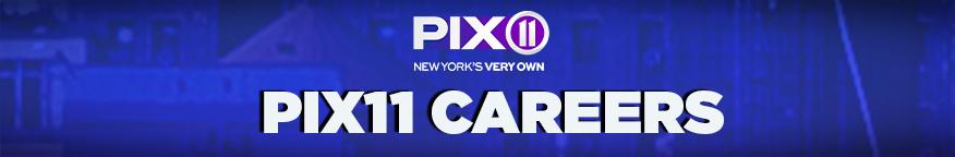 PIX11 Careers